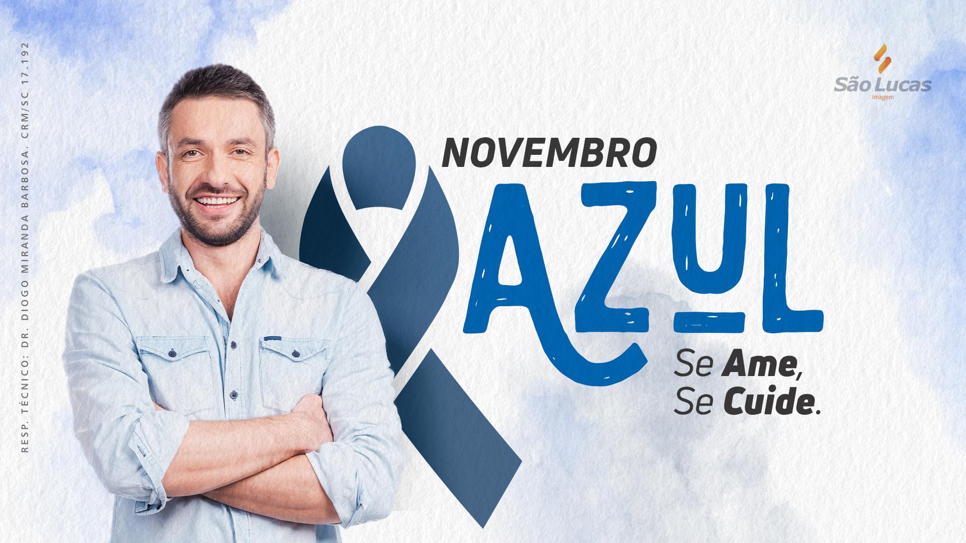 Novembro Azul – Se Ame, Se cuide!
