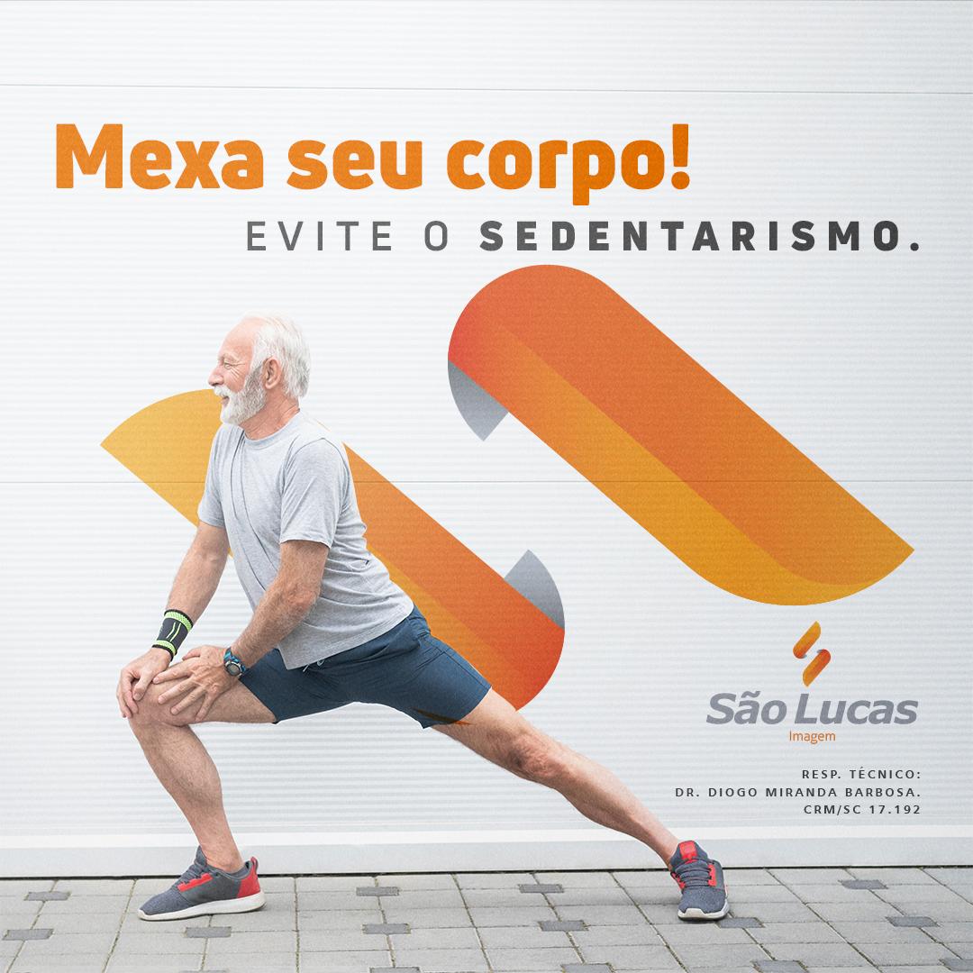 Mexa seu corpo! Evite o sedentarismo.
